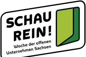 SCHAU REIN!  Woche der offenen Unternehmen Sachsen
